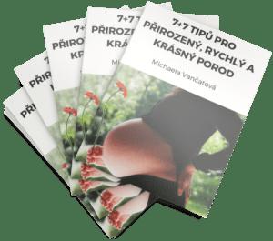 """e-book """"Jak mít krásný, rychlý a přirozený porod"""" bez přenášení a vyvolávání"""